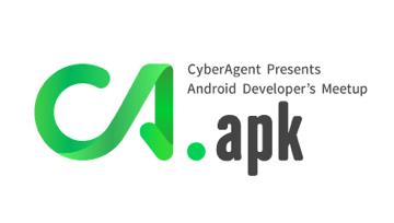 CA.apk #6 - Google I/O 2018 報告会