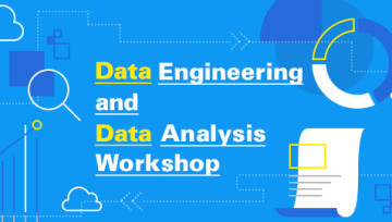 Data Engineering and Data Analysis Workshop #3